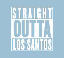 Straight Outta Los Santos Unisex T-Shirt
