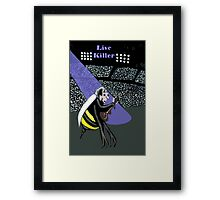 Killer Queen Bee Framed Print
