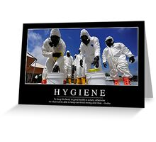 Hygiene: Inspirational Quote and Motivational Poster Greeting Card