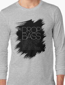 SHOW YOU SOME TECKTONIK MOVES  Long Sleeve T-Shirt