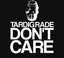 Tardigrade Don't Care Unisex T-Shirt