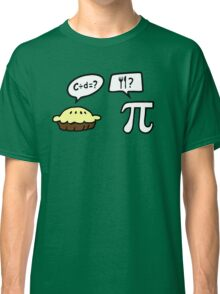 Pie and Pi Classic T-Shirt