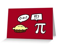 Pie and Pi Greeting Card