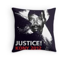JUSTICE! KONY 2012 Throw Pillow