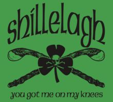 Shillelagh (You got me on my knees) T-Shirt