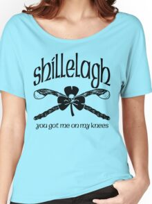 Shillelagh (You got me on my knees) Women's Relaxed Fit T-Shirt