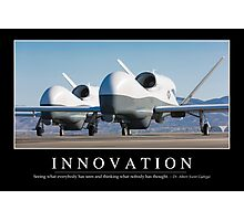 Innovation: Inspirational Quote and Motivational Poster Photographic Print