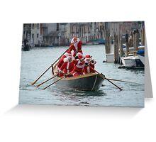 Santa's on a Venetian Gondola !!   Greeting Card