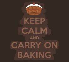 Keep calm and carry on baking by haker23