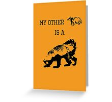 My Other Badger Is A Honey Badger Greeting Card