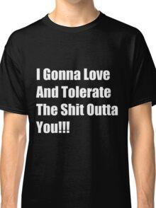 wise saying Classic T-Shirt