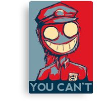 You Can't Canvas Print