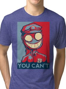 You Can't Tri-blend T-Shirt