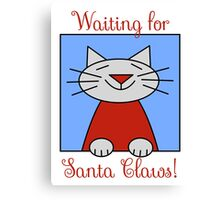 Cat Waiting for Santa Claws Canvas Print