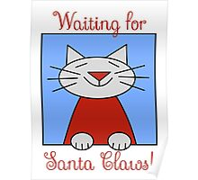 Cat Waiting for Santa Claws Poster