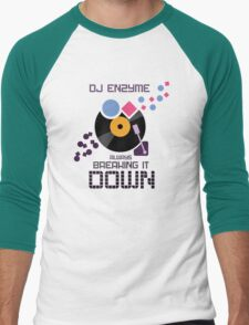 DJ Enzyme - Always Breaking It Down Men's Baseball ¾ T-Shirt