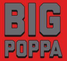 Call Me Big Poppa  Kids Clothes