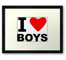 I Love Boys Framed Print