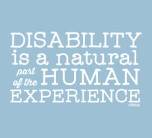 Disability is a natural part of the human experience Kids Clothes