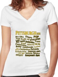 PittsburghEse - The Special Language of Western PA Women's Fitted V-Neck T-Shirt