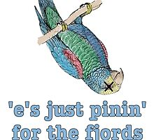 Dead Parrot - Just Pinin' for the Fjords by Chunga