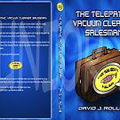 The Telepathic Vacuum Cleaner Salesman by Junior Mclean
