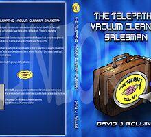 The Telepathic Vacuum Cleaner Salesman by Junior Mclean