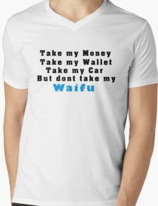 Not my Waifu  Mens V-Neck T-Shirt