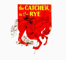 For the Holden Caulfield in all of us Unisex T-Shirt