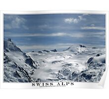 swiss alps Poster