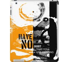 have no doubt iPad Case/Skin