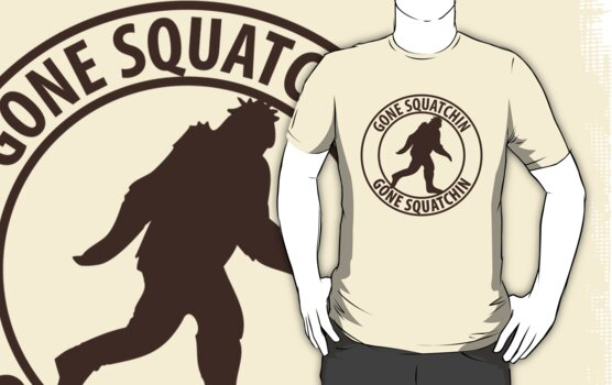 Gone Squatchin by SymbolGrafix