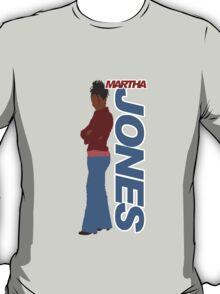 JONES. Martha Jones. T-Shirt