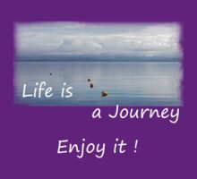 Life is a Journey   - JUSTART © by JUSTART