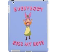 Everybody Kiss My Butt iPad Case/Skin