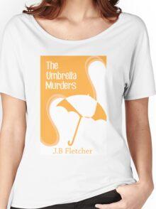 The Umbrella Murders Women's Relaxed Fit T-Shirt