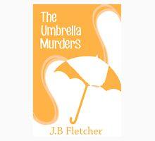 The Umbrella Murders Unisex T-Shirt