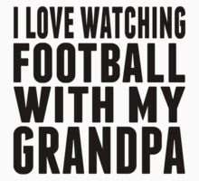 I Love Watching Football With My Grandpa Baby Tee