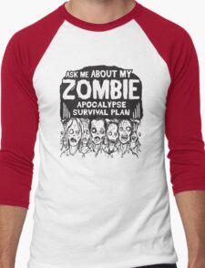 Ask Me about my zombie apocalypse survival plan Men's Baseball ¾ T-Shirt