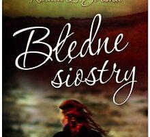 Bledne Siostry - Renata L. Gorska by Nikki Smith