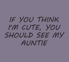 You Should See My Auntie Kids Tee