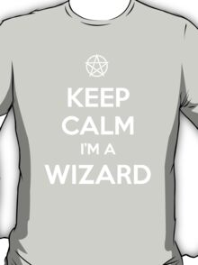 Keep Calm i'm a Wizard T-Shirt