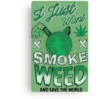 SMOKE WEED Canvas Print