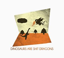 Dinosaurs Are Shit Dragons : Modern Pop Music For The Socially Inept Unisex T-Shirt