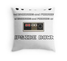 Backwards and Forwards and UPSIDE DOWN Throw Pillow