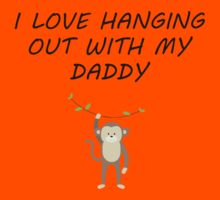 I Love Hanging Out With My Daddy Kids Tee