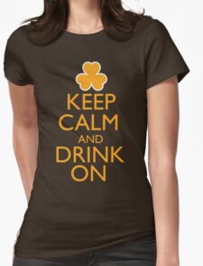 Keep Calm and Drink On Irish Shirt Womens Fitted T-Shirt
