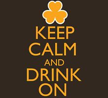Keep Calm and Drink On Irish Shirt Unisex T-Shirt