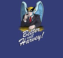 Better Call Harvey T-Shirt
