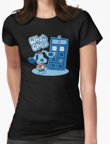 Who's Clues Womens Fitted T-Shirt